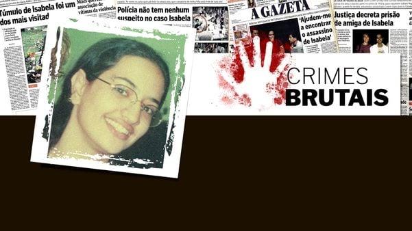 Crimes Brutais - Isabela Cassani