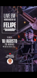A live solidária em homenagem a Felipe Dias será realizada nesta terça (18), na casa de shows Matrix Music Hall. Crédito: Cesinha Barreto