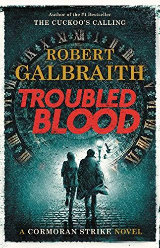 Capa de Troubled Blood, livro de J.K. Rowling, que usa o pseudônimo de Robert Galbraith