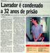 Agricultor foi condenado a 32 anos de prisão por chacina em Santa Leopoldina