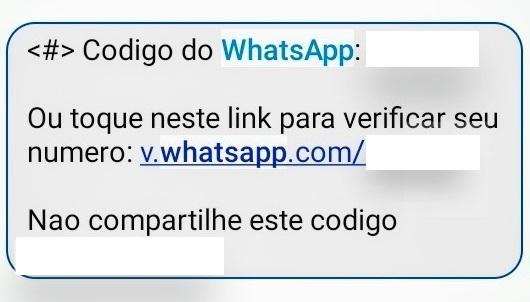 Mensagem enviada pelo WhatsApp quando o usuário quer trocar de aparelho. Não forneça o código enviado para ninguém e evite ter o aparelho clonado