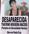 Família divulgou o desaparecimento da mulher . Crédito: Reprodução/ Redes Sociais