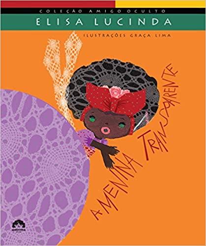 Livro infantil da escritora Elisa Lucinda