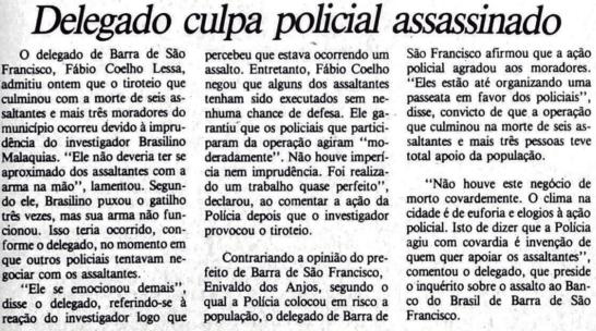 Delegado de Barra de São Francisco culpou Brasilino Malaquias, morto durante tiroteio