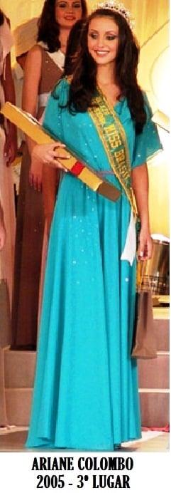 A Miss Espírito Santo 2005, Ariane Colombo, 3° lugar no Miss Brasil 2005