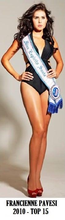 A Miss Espírito Santo 2010, Franciene Pavesi, top 15 do Miss Brasil 2010